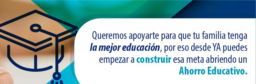 Abre un Ahorro Educativo para que tu familia tenga la mejor educación
