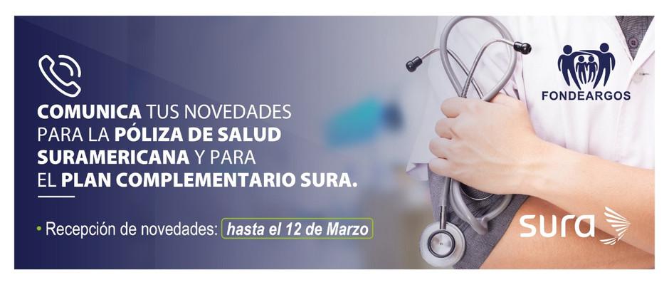 Informa tus novedades de la Póliza de Salud y del Plan complementario SURA