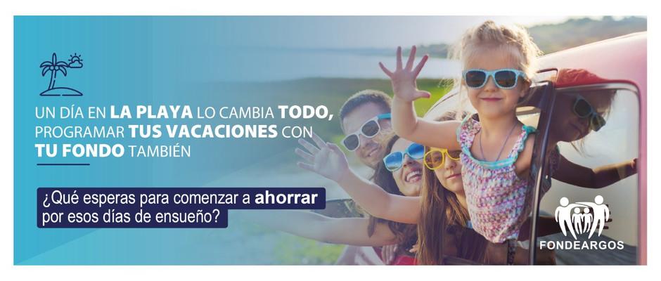 Programar tus vacaciones, es posible con Fondeargos