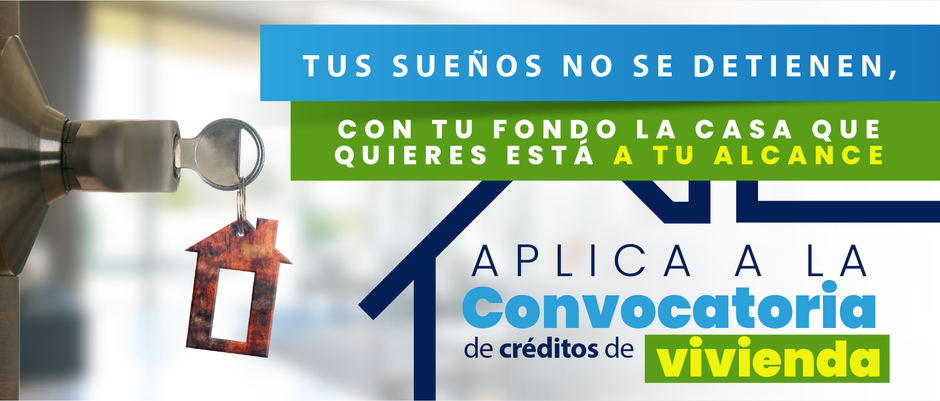 Convocatoria de créditos de vivienda