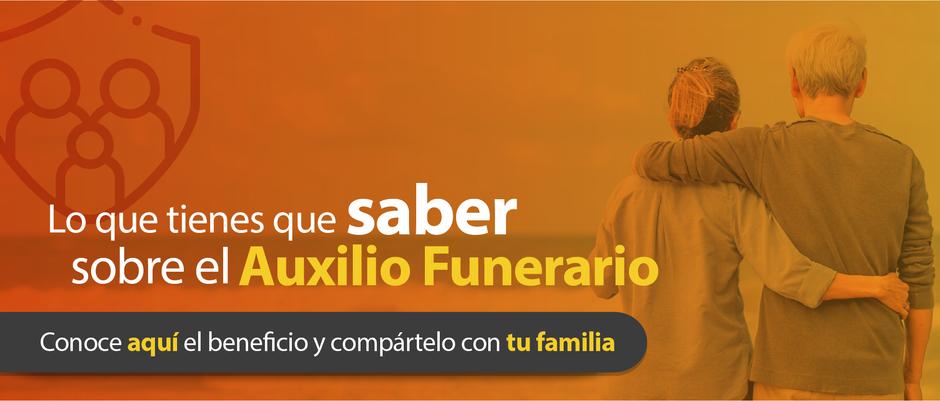 Auxilio funerario, un beneficio exclusivo para ti