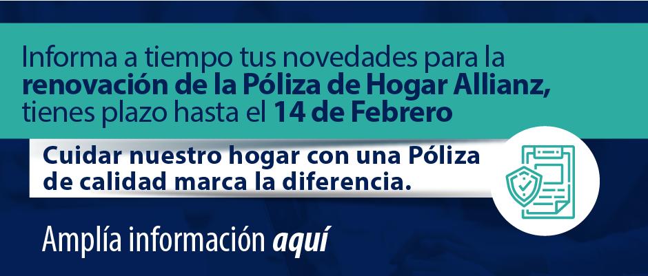 Informa tus novedades de la Póliza de Hogar hasta el 14 de Febrero