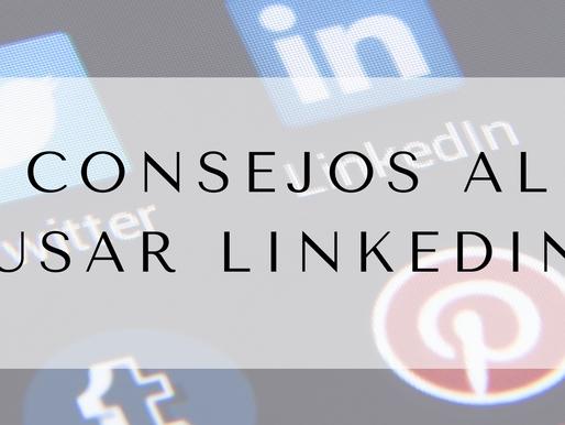 Consejos al usar LinkedIn