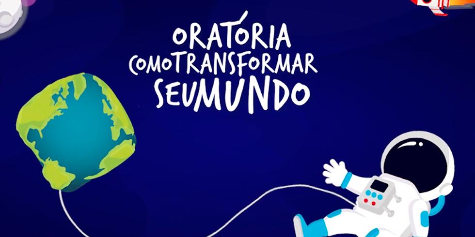 Oratória - Como transformar seu mundo