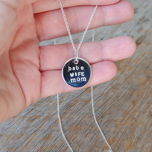 babe, wife, mom disc necklace