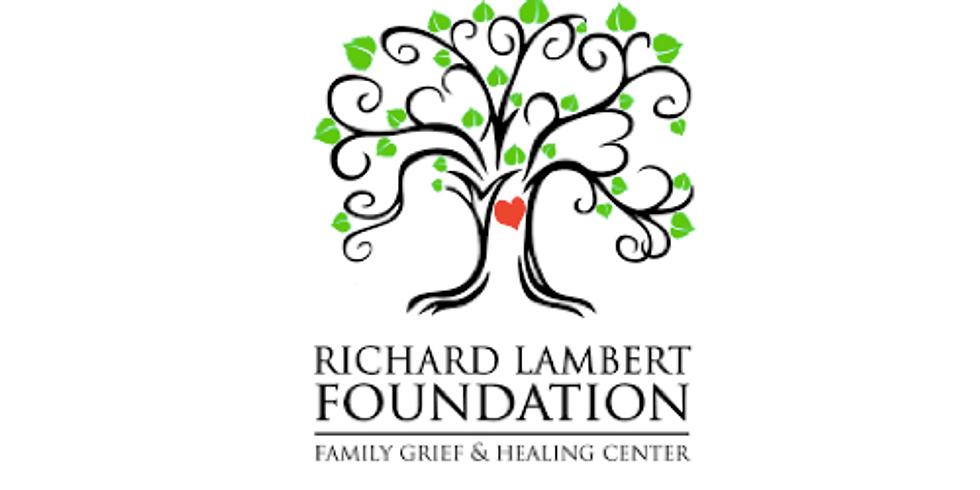 Richard Lambert Foundation – Family Grief Center, Brighton, CO - VIRTUAL