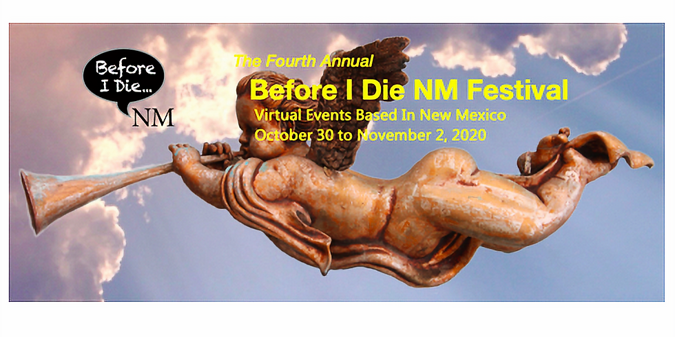 4th Annual Before I Die NM Festival