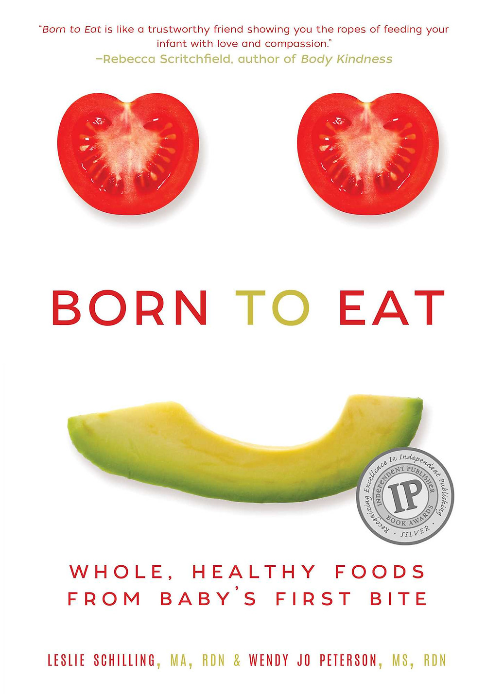 Leslie Schilling Born To Eat Whole Healthy Foods Baby Weaning Books