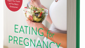 Book Review - Eating for Pregnancy: Your Essential Month-by-Month Nutrition Guide and Cookbook