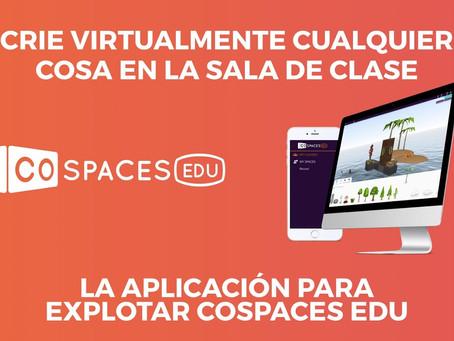 CoSpaces una herramienta bestial para educación