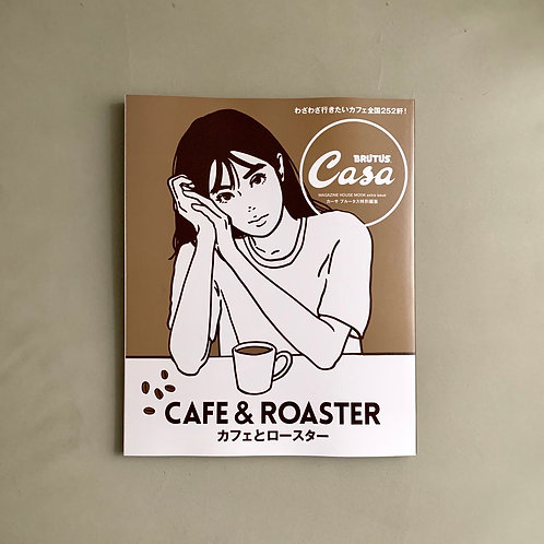 Casa Brutus Mook Extra Issue - Cafe and Roaster