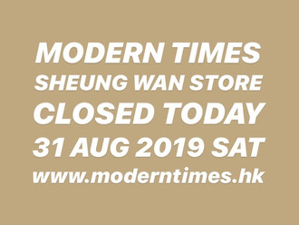 【WE ARE CLOSED TODAY・31 AUG 2019 SAT】
