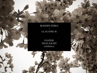 "【MODERN TIMES × CLAUSTRUM ""FASTER THAN LIGHT"" EXHIBITION 期間限定展・本周六開催 30 MAR (SAT) - 7 APR"