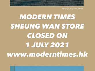 【MODERN TIMES SHEUNG WAN STORE 2021.SPECIAL OPENING HOURS 特別營業時間】