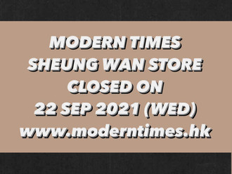 【MODERN TIMES STORE SPECIAL OPENING HOURS・特別營業時間】