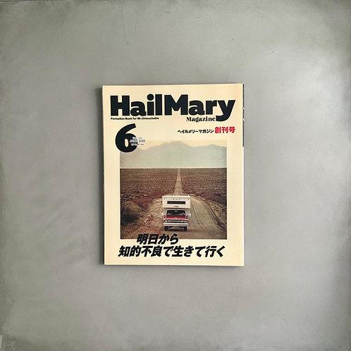 Hail Mary Magazine Vol. 001