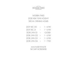 【MODERN TIMES NEW YEAR HOLIDAY OPENING HOURS】