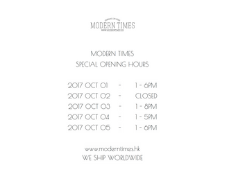 【MODERN TIMES SPECIAL OPENING HOUR】