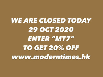 【WE ARE CLOSED TODAY 29 OCT 2020 THURS・ALL ITEM 20% OFF 限時優惠】