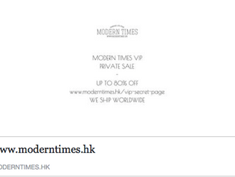 【MODERN TIMES VIP PRIVATE SALE STARTS】