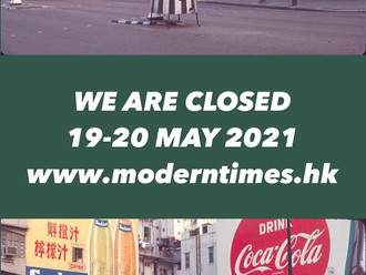 【MODERN TIMES SPECIAL OPENING HOURS・特別營業時間 2021】