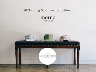 【MODERN TIMES × MORNO 2021SS PRE-ORDER EVENT 7-16 NOV 2020・七周年特別活動】