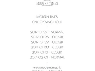 【MODERN TIMES CNY SPECIAL OPENING HOURS・新年特別營業時間】