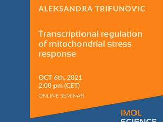 Aleksandra Trifunovic's Seminar in IMol Science Club