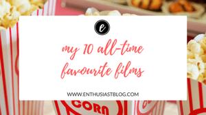 my 10 alltime favourite films