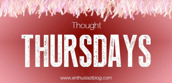Thought Thursdays