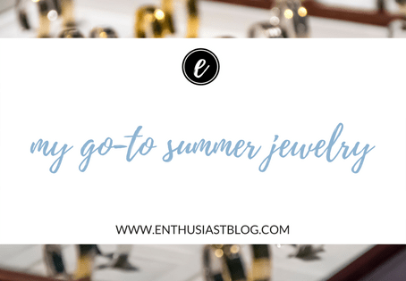 My Go-To Jewelry for Summer