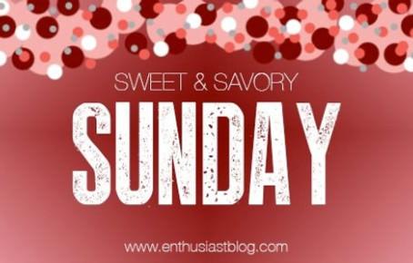 Sweet & Savory Sunday: Dessert All Around