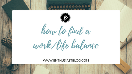 how to find a work life balance