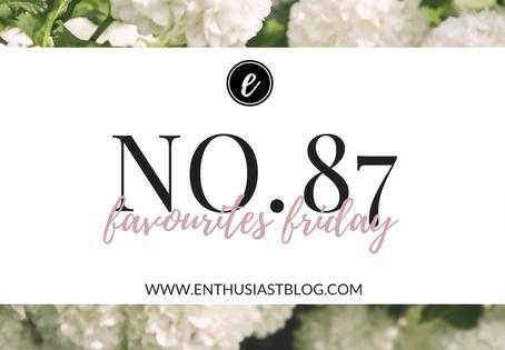 Favourites Friday No.87