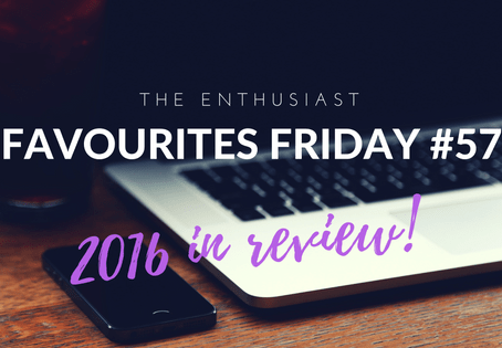Favourites Friday #57: 2016 in Review