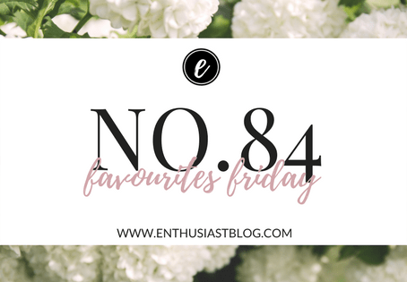Favourites Friday No.84