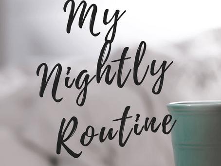 My Nightly Routine