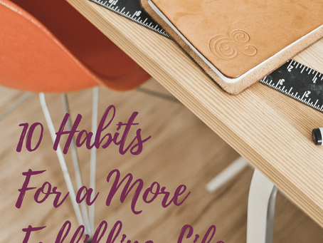 10 Habits to Adopt for a More Fulfilling Life