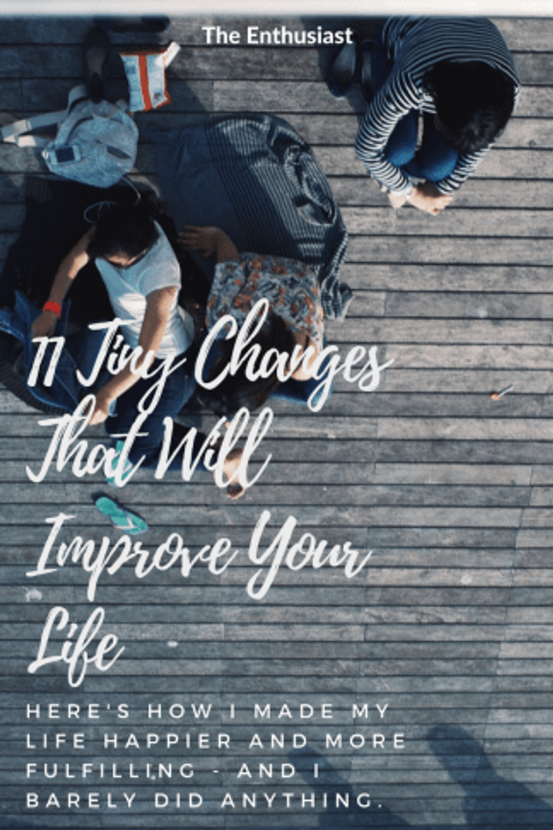 Tiny Changes to Improve Life