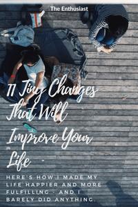 Tiny Changes to Improve Life