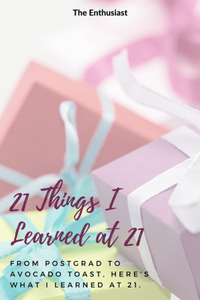 21 Things I Learned at 21