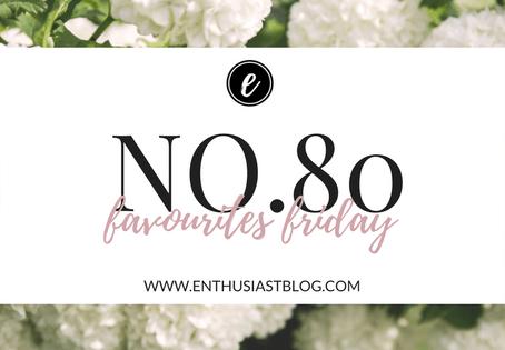 Favourites Friday No.80
