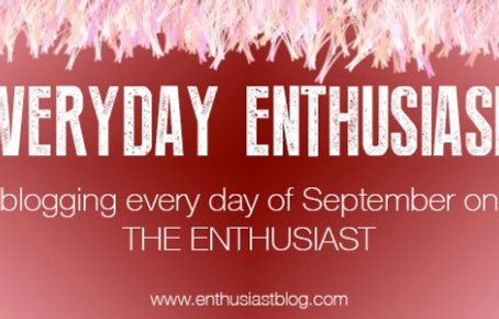 Announcing Everyday Enthusiasm