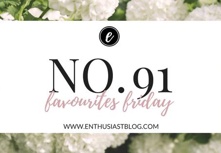 Favourites Friday No.91