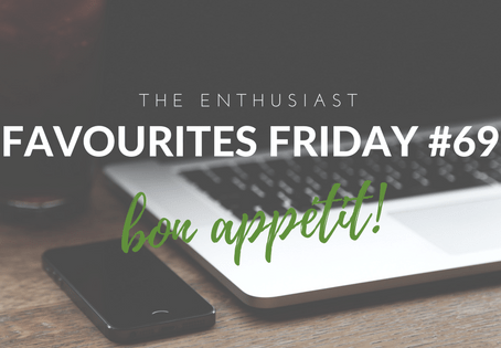 Favourites Friday #69: Bon Appétit!