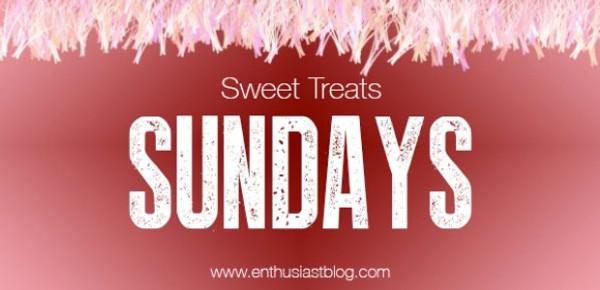 Sweet Treats Sunday
