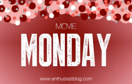 Movie Monday: Morgan's Recommendations