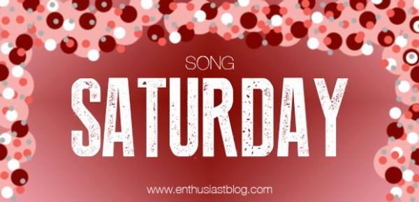 Song Saturday