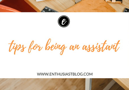 Tips for Being an Assistant {from a pro}