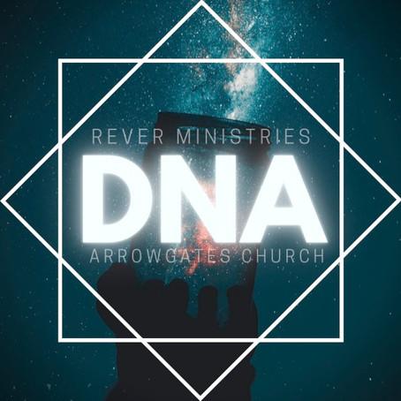 The Church's DNA of Arrowgates Church / Rever Ministries